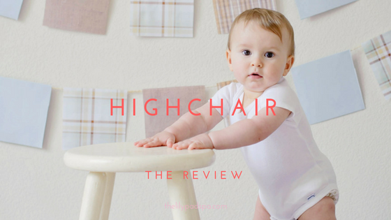 How To Choose The Best Highchair For Your Baby When Introducing Solids