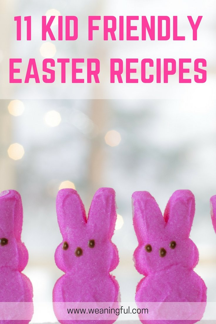 11 recipes to try this Easter - baby friendly, toddler approved and healthy