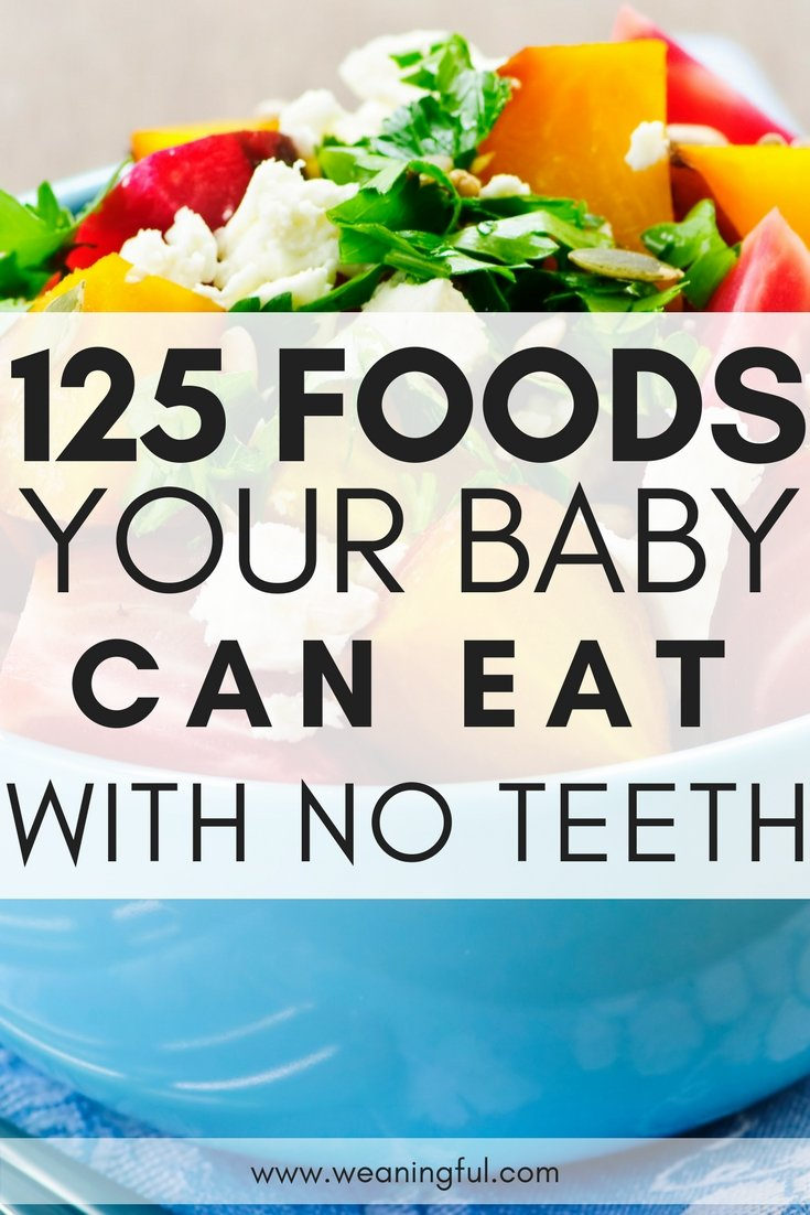 125 First Foods For Babies With No Teeth What To Feed Baby