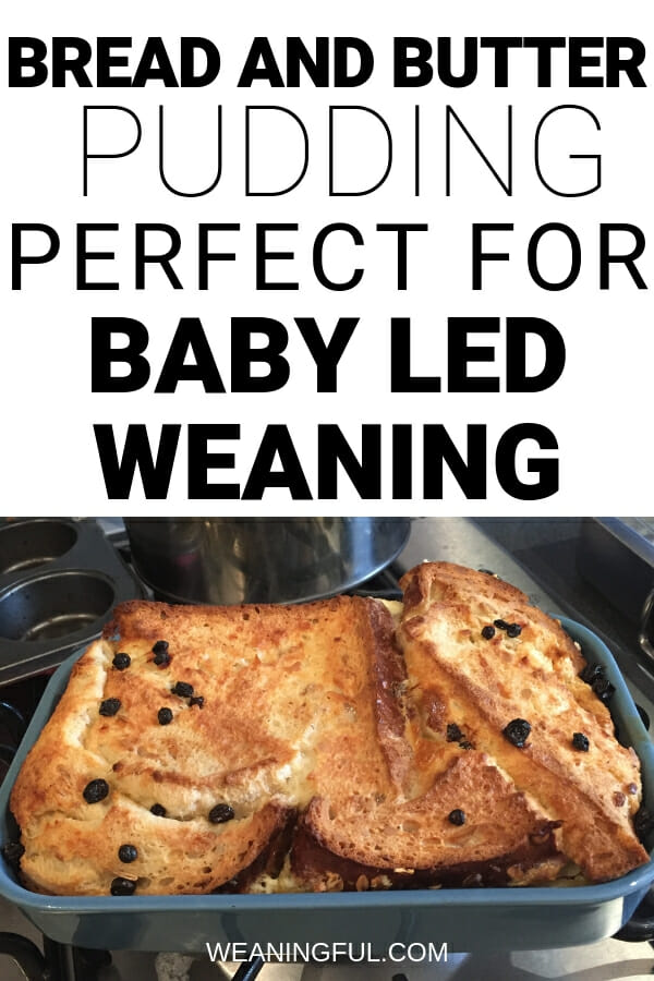 This bread and butter pudding is great for baby led weaning first foods and finger foods for babies with no teeth, because it's so soft! Perfect for a healthy breakfast, lunch or dinner and can turn picky eaters around.