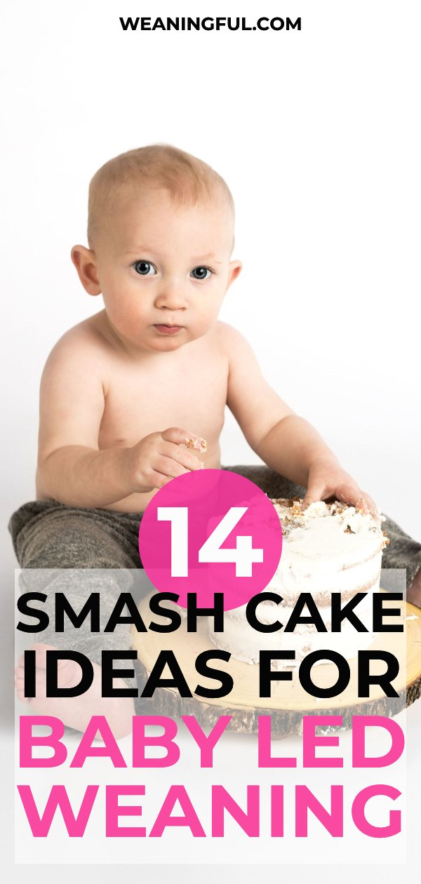 Looking for a smash cake recipe that is both healthy and perfect for baby led weaning? This post has 14 of them, great for baby's first birthday or other celebrations involving children.